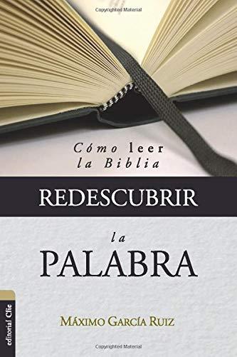 REDESCUBRIR LA PALABRA (Palabra La Dios Para De Todos)