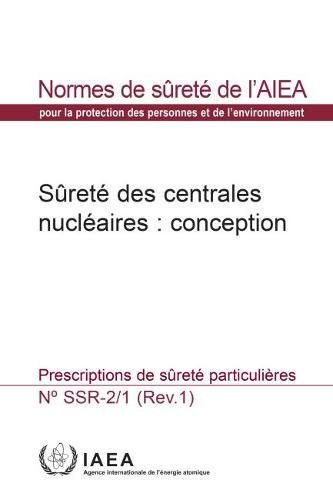 Safety of Nuclear Power Plants: Design: Specific Safety Requirements par IAEA