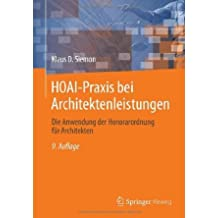 HOAI-Praxis bei Architektenleistungen: Die Anwendung der Honorarordnung f?r Architekten (Paperback) - Common