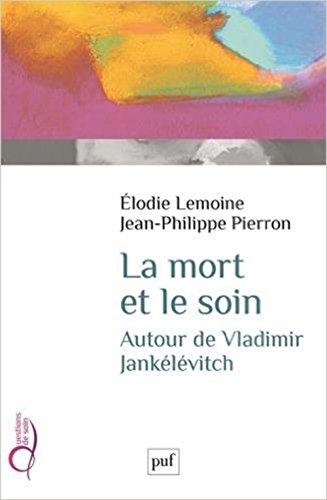 La Mort et le Soin par Pierron Jean-Philipp