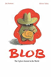 Blob: The Ugliest Animal in the World