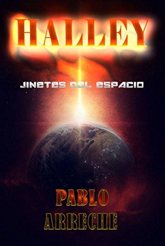 Halley: Jinetes del Espacio por Pablo Arreche