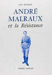 André Malraux et la Résistance