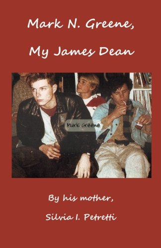 Mark N. Greene, My James Dean: A Supernatural Story