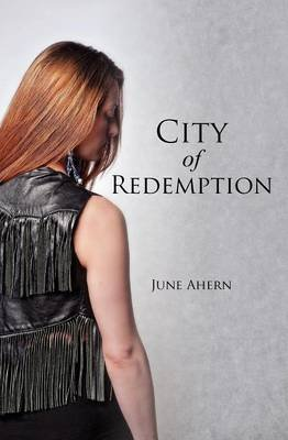 [(City of Redemption)] [By (author) MS June Ahern] published on (July, 2012)