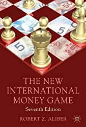 By Aliber, Robert Z. ( Author ) [ The New International Money Game By May-2011 Paperback