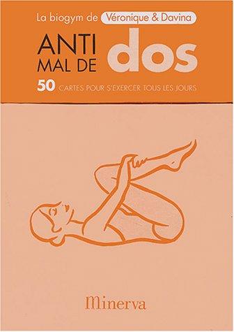 Anti-mal de dos : 50 cartes pour s'exercer tous les jours par Véronique