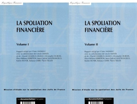 Spoliation financiere 2 volumes