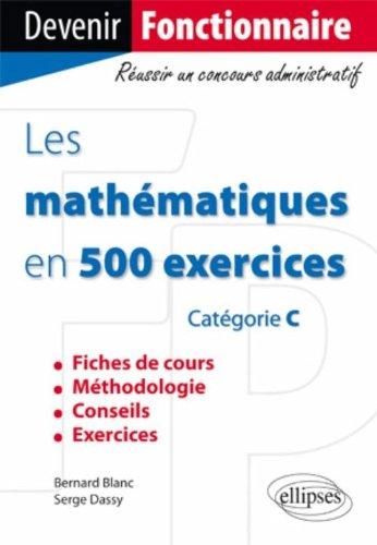 Les Mathematiques en 500 Exercices
