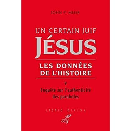 Un certain juif : Jésus - tome 5 Les données de l'histoire (05)