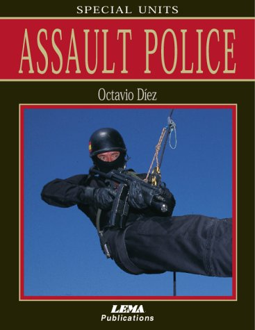 Assault Police (Special Units S.)