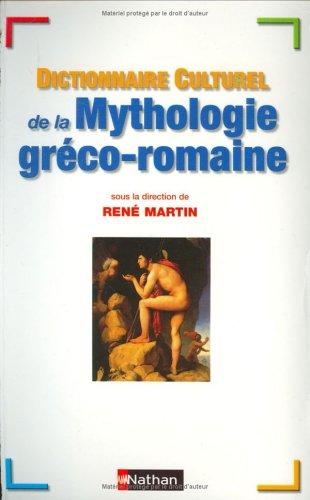 Dictionnaire cuturel de la mythologie gréco-romaine