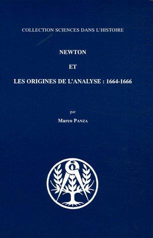 Newton et les origines de l'analyse : 1664-1666 par Marco Panza