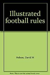 Illustrated football rules
