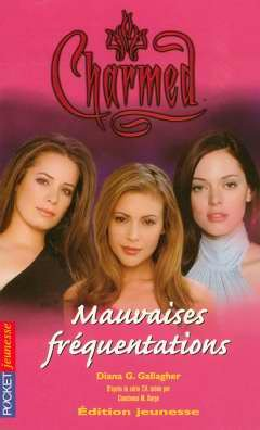 Charmed, Tome 15 : Mauvaises fréquentations