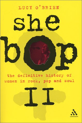 she-bop-the-definitive-history-of-women-in-rock-pop-and-soul-bayou