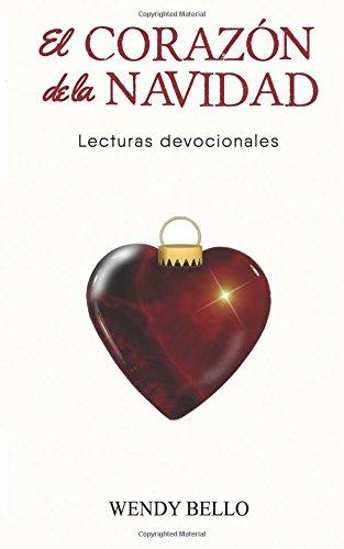 El corazón de la Navidad: Lecturas devocionales