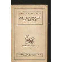 TIRADORES DE RIFLE - LOS