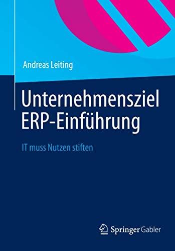 Unternehmensziel ERP-Einführung: IT muss Nutzen stiften