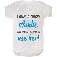3968cef12d0f8 I Love My Crazy Auntie and I m Not Afraid to use her Baby Vest