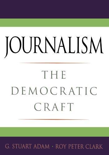 Portada del libro Journalism: The Democratic Craft by G. Stuart Adam (2005-11-24)