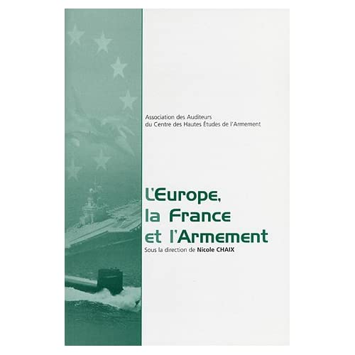 L'Europe, la France et l'armement