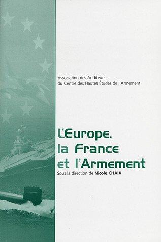 L'Europe, la France et l'armement