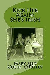 Kick Her Again; She's Irish