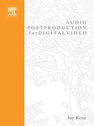 Audio Postproduction for Digital Video (DV Expert Series)