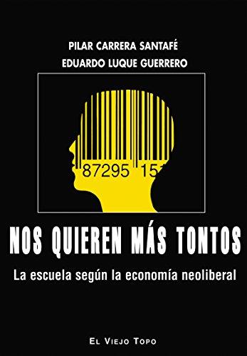 nos-quieren-mas-tontos-la-escuela-segun-la-economia-neoliberal