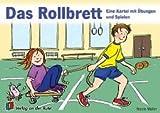 Das Rollbrett - Eine Kartei mit Übungen und Spielen