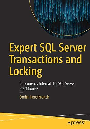 Expert SQL Server Transactions and Locking: Concurrency Internals for SQL Server Practitioners Herb-server