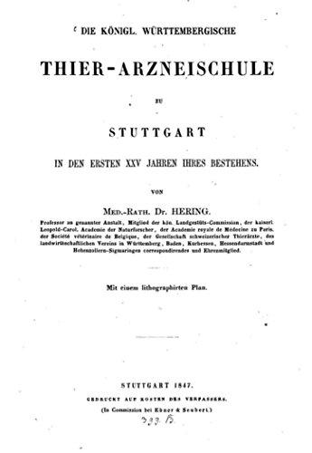 die-k-wurtemberg-thierarzneischule-zu-stuttgart-in-den-ersten-xxv-jahren-ihres-bestehens-german-edit