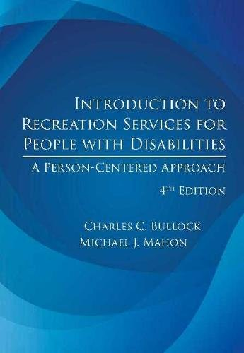 Introduction to Recreation Services for People With Disabilities, 4th Ed.