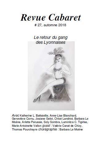 Revue Cabaret # 27 - Le retour du gang des Lyonnaises