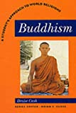 Buddhism: A Students Approach to World Religion (Student's Approach to World Religions)