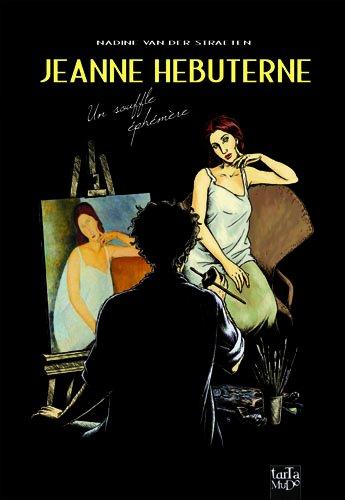 Jeanne Hébuterne : un souflle éphémère