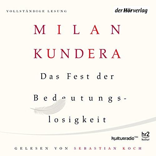 Buchseite und Rezensionen zu 'Das Fest der Bedeutungslosigkeit' von Milan Kundera