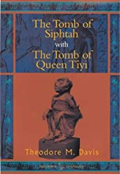 The Tomb of Siphtah: AND The Tomb of Queen Tiyi (Duckworth Egyptology) (Duckworth Egyptology Series)