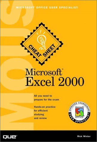 Microsoft Excel 2000: Mous Cheat Sheet: Microsoft Office User Specialist