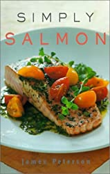 Simply Salmon by James Peterson (2001-05-01)