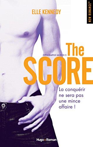 Off campus Saison 3 The score (NEW ROMANCE)