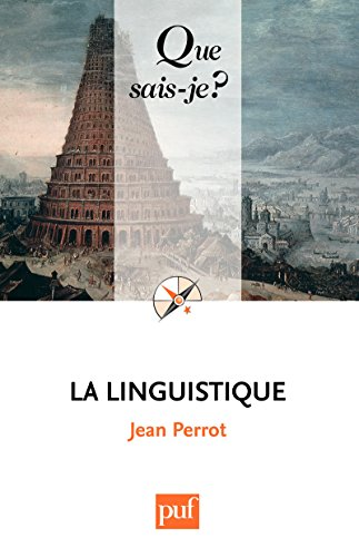 La linguistique: « Que sais-je ? » n° 570