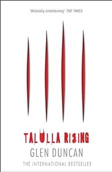 Talulla Rising (The Last Werewolf 2) (The Last Werewolf Trilogy) by [Duncan, Glen]