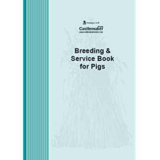 Breeding and Service Book for Pigs B037 Castlemaker Breeding and Service Book for Pigs B037 Castlemaker 41NWhnVKmLL