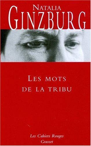 Les Mots De La Tribu par Natalia Ginzburg