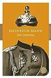 Der Untertan: Roman (Fischer Klassik) - Heinrich Mann