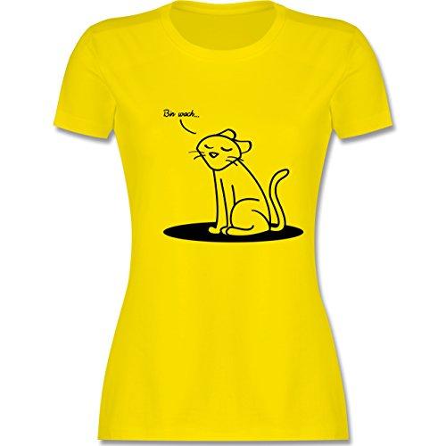 Shirtracer Sprüche - Bin Wach. Katze - Damen T-Shirt Rundhals Lemon Gelb
