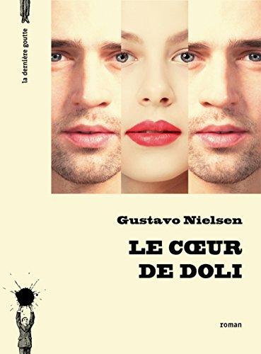 Le Coeur de Doli par Gustavo Nielsen
