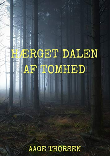 Hærget dalen af tomhed (Danish Edition) por Aage  Thorsen